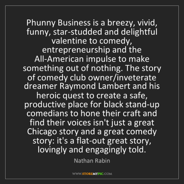 Nathan Rabin: Phunny Business is a breezy, vivid, funny, star-studded...