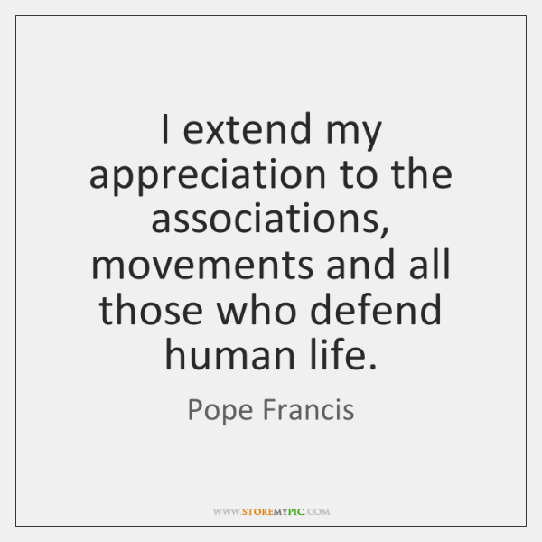 I extend my appreciation to the associations, movements and all those who ...