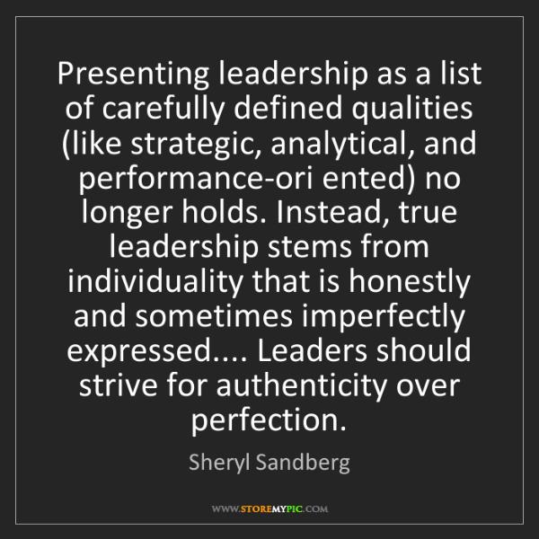 Sheryl Sandberg: Presenting leadership as a list of carefully defined...
