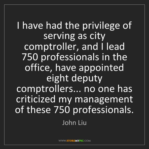 John Liu: I have had the privilege of serving as city comptroller,...