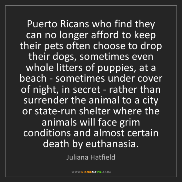 Juliana Hatfield: Puerto Ricans who find they can no longer afford to keep...