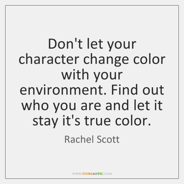 Don't let your character change color with your environment. Find out who ...