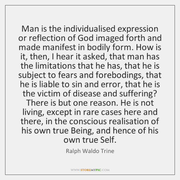 Man Is The Individualised Expression Or Reflection Of God Imaged