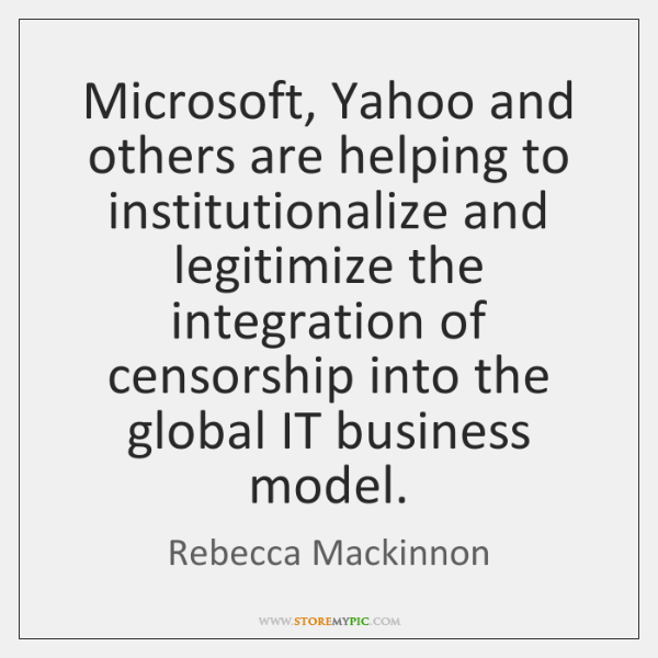 Microsoft, Yahoo and others are helping to institutionalize and legitimize the integration ...