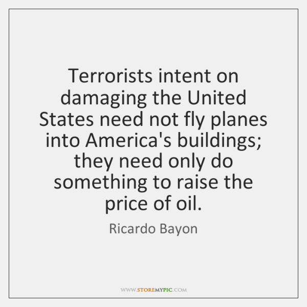 Terrorists intent on damaging the United States need not fly planes into ...