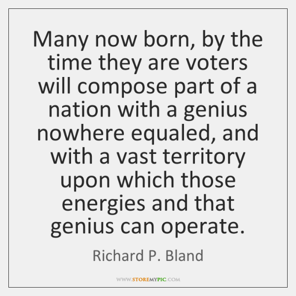 Many now born, by the time they are voters will compose part ...