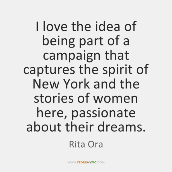 I love the idea of being part of a campaign that captures ...