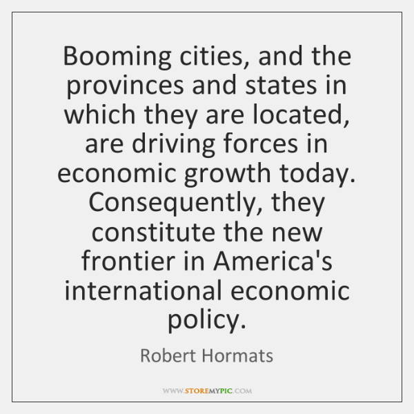 Booming cities, and the provinces and states in which they are located, ...