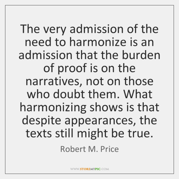 The very admission of the need to harmonize is an admission that ...