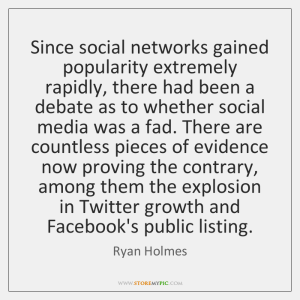 Since social networks gained popularity extremely rapidly, there had been a debate ...
