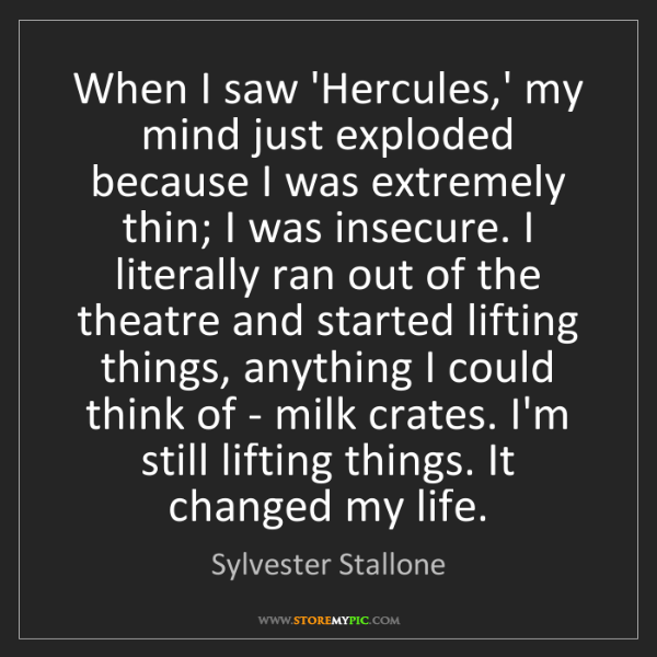 Sylvester Stallone: When I saw 'Hercules,' my mind just exploded because...