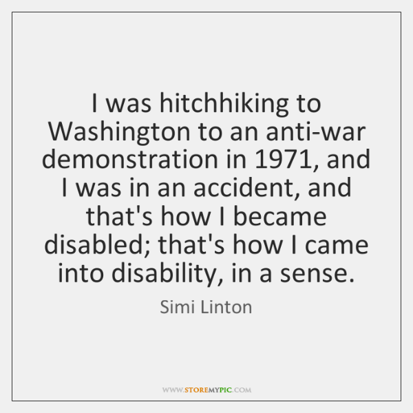 I was hitchhiking to Washington to an anti-war demonstration in 1971, and I ...