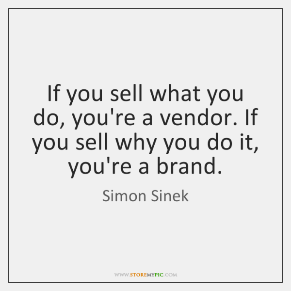 If you sell what you do, you're a vendor. If you sell ...