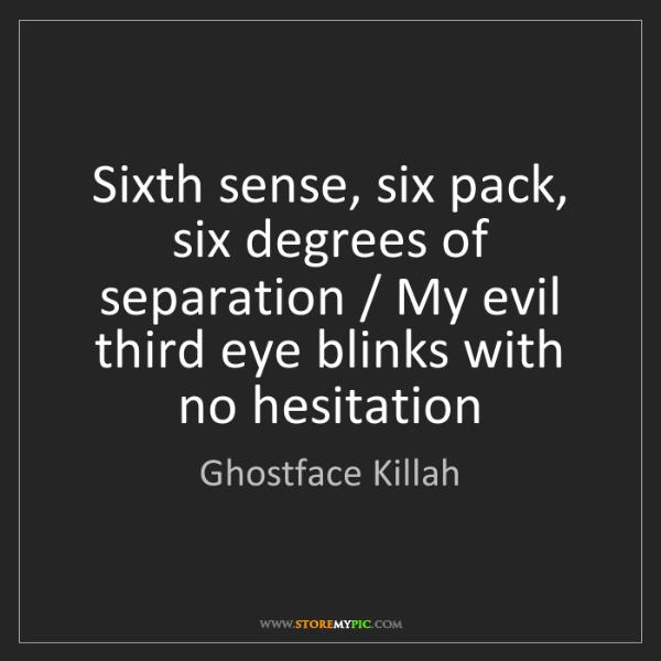 Ghostface Killah Sixth Sense Six Pack Degrees Of Separation My