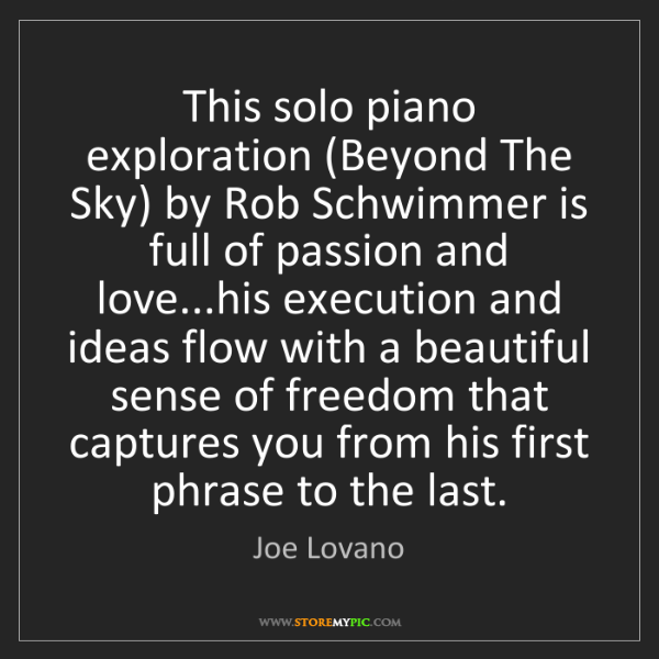 Joe Lovano: This solo piano exploration (Beyond The Sky) by Rob Schwimmer...