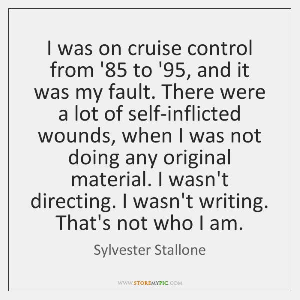 I was on cruise control from '85 to '95, and it was ...