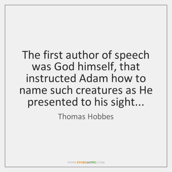 The first author of speech was God himself, that instructed Adam how ...