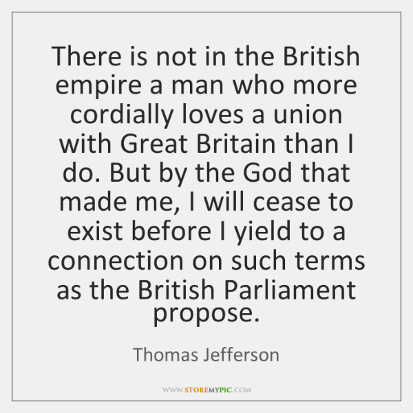There is not in the British empire a man who more cordially ...