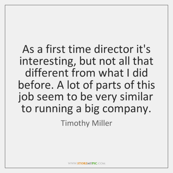 Interesting Times Quote: Timothy Miller Quotes