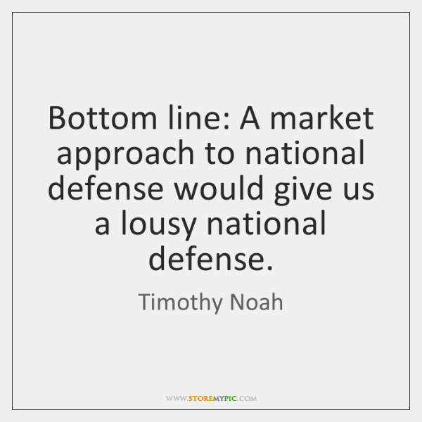 Bottom line: A market approach to national defense would give us a ...