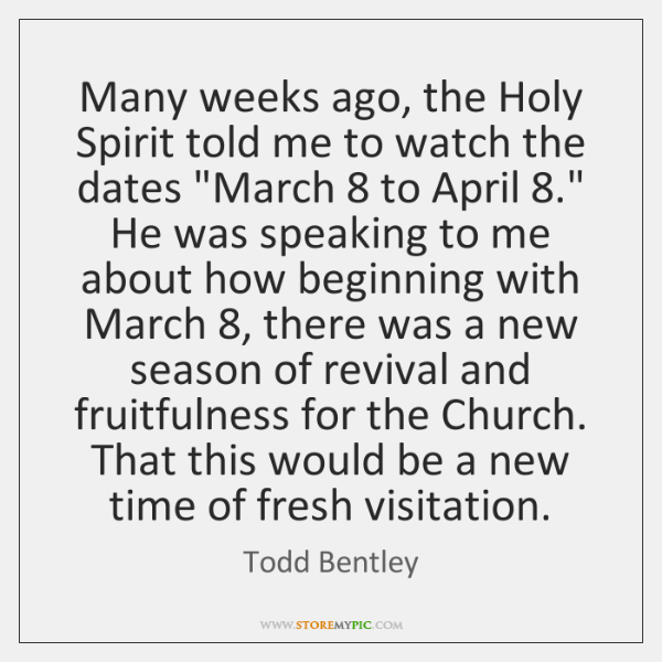 """Many weeks ago, the Holy Spirit told me to watch the dates """"..."""