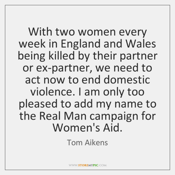 With two women every week in England and Wales being killed by ...