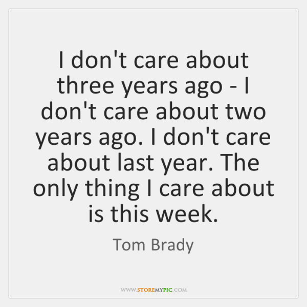 I don't care about three years ago - I don't care about ...