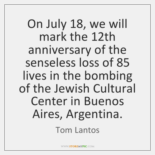 On July 18, we will mark the 12th anniversary of the senseless loss ...