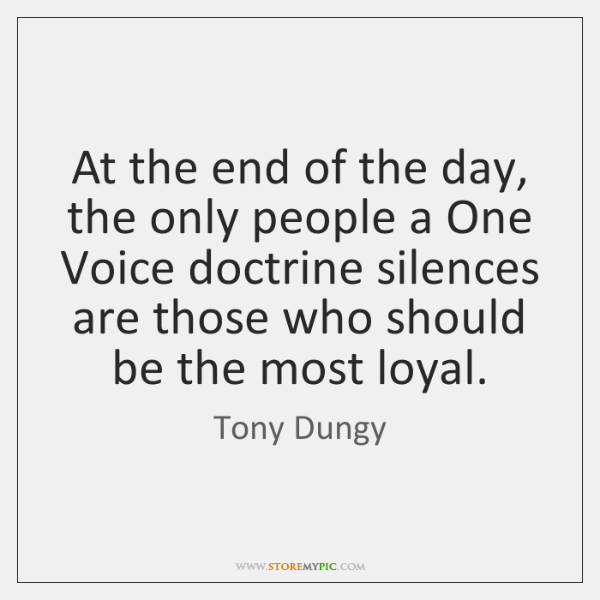 At the end of the day, the only people a One Voice ...