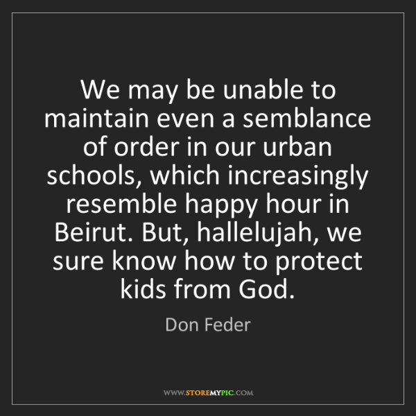 Don Feder: We may be unable to maintain even a semblance of order...