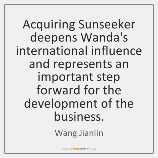 Acquiring Sunseeker deepens Wanda's international influence and represents an important step forward