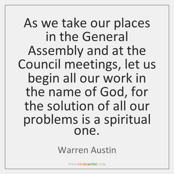 As we take our places in the General Assembly and at the ...