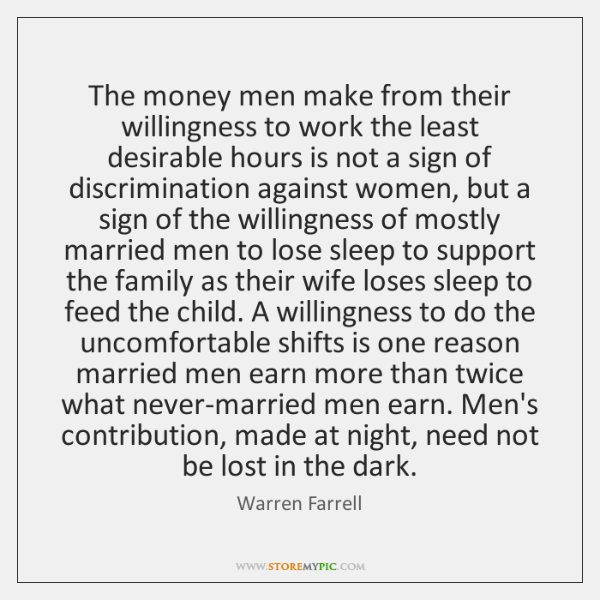 The money men make from their willingness to work the least desirable ...