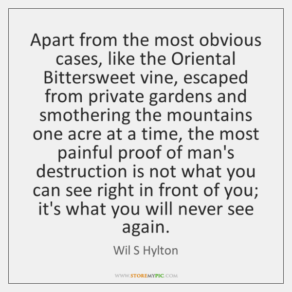 Apart from the most obvious cases, like the Oriental Bittersweet vine, escaped ...
