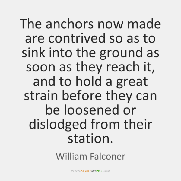 The anchors now made are contrived so as to sink into the ...
