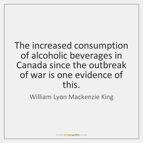 The increased consumption of alcoholic beverages in Canada since the outbreak of ...