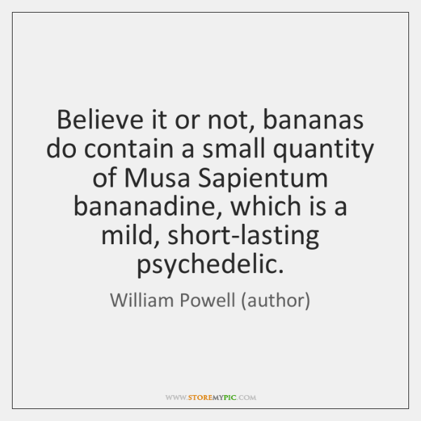Believe it or not, bananas do contain a small quantity of Musa ...