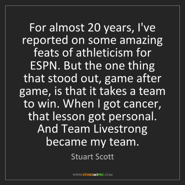 Stuart Scott: For almost 20 years, I've reported on some amazing feats...