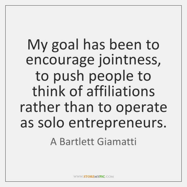 My goal has been to encourage jointness, to push people to think ...