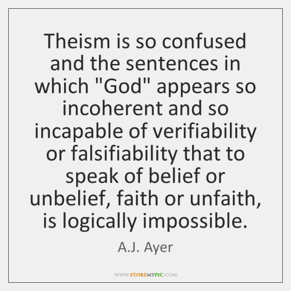 """Theism is so confused and the sentences in which """"God"""" appears so ..."""