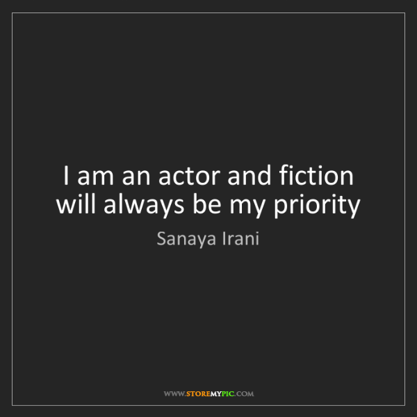 Sanaya Irani: I am an actor and fiction will always be my priority