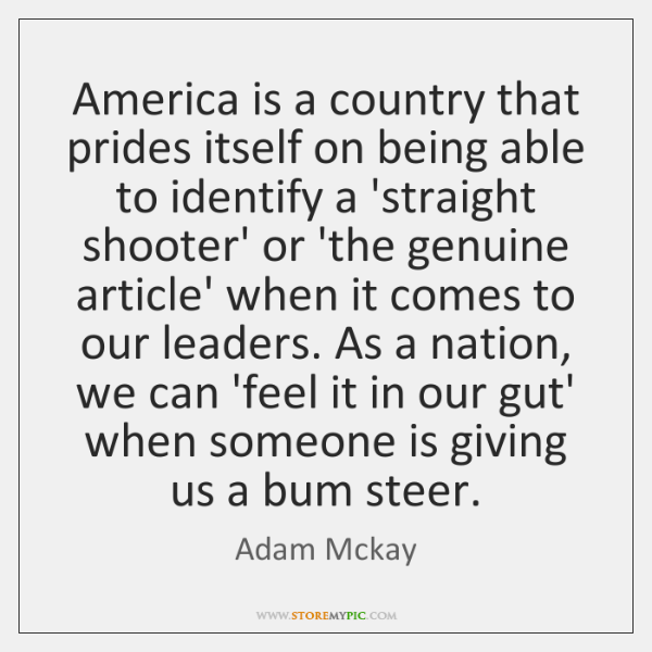 America is a country that prides itself on being able to identify ...