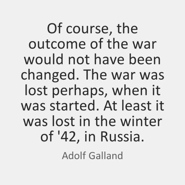 Of course, the outcome of the war would not have been changed. ...