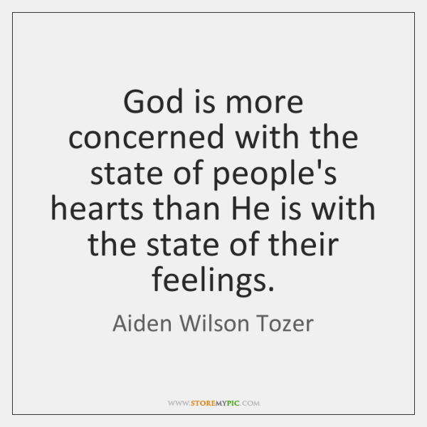 God is more concerned with the state of people's hearts than He ...