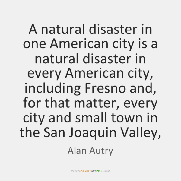 A natural disaster in one American city is a natural disaster in ...