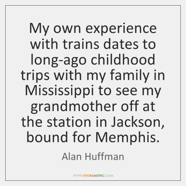 My own experience with trains dates to long-ago childhood trips with my ...