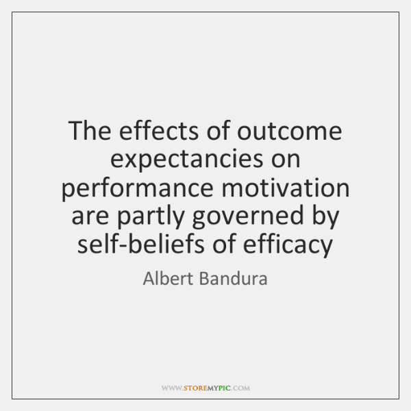 The effects of outcome expectancies on performance motivation are partly governed by ...