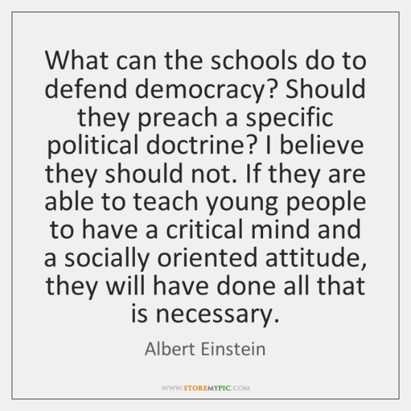 What can the schools do to defend democracy? Should they preach a ...