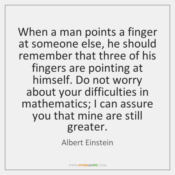 When a man points a finger at someone else, he should remember ...