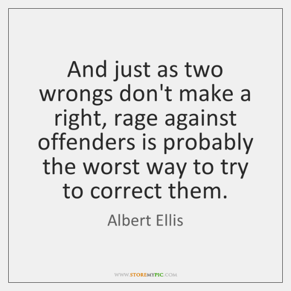 albert-ellis-just-as-two-wrongs-dont-mak